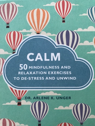 Calm book by Dr Arlene K. Unger
